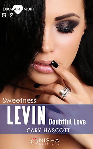 Téléchargez le livre :  Levin - Doubtful Love Sweetness - Saison 2