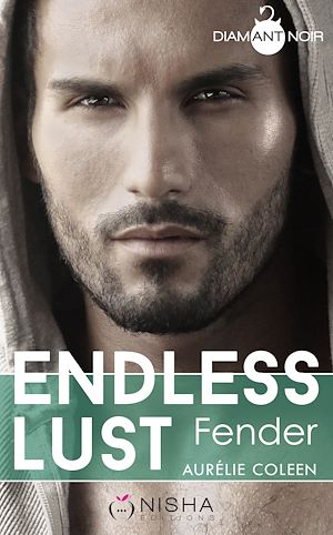 Téléchargez le livre :  Endless Lust - Fender