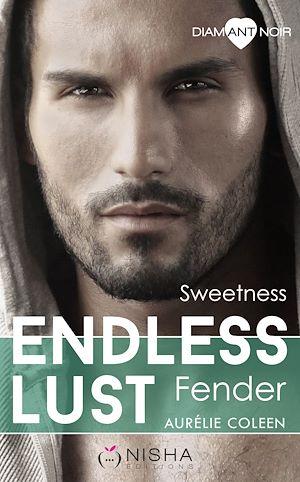 Téléchargez le livre :  Endless Lust - Fender Sweetness