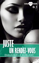 Télécharger le livre :  Juste un rendez-vous - Saison 1 Sweetness