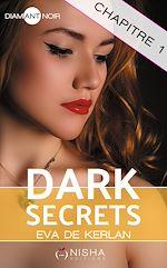 Télécharger le livre :  Dark Secrets - chapitre 1