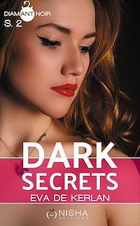 Télécharger le livre : Dark Secrets - Saison 2