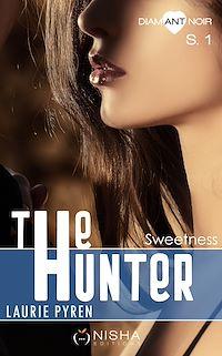 Télécharger le livre : The Hunter - Saison 1 Sweetness