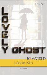 Télécharger le livre :  Lovely Ghost - tome 1