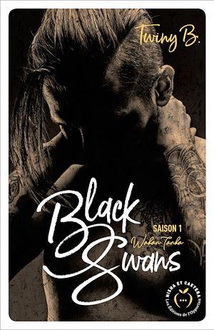 Téléchargez le livre :  Black Swans - Saison 1 - Watan Tanka