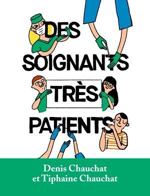 Téléchargez le livre :  Des soignants très patients