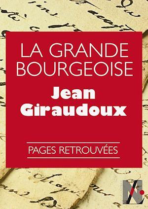 Téléchargez le livre :  La Grande Bourgeoise