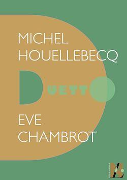 Téléchargez le livre numérique:  Michel Houellebecq - Duetto