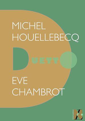 Téléchargez le livre :  Michel Houellebecq - Duetto