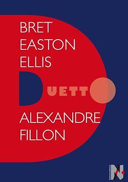 Téléchargez le livre numérique:  Bret Easton Ellis - Duetto