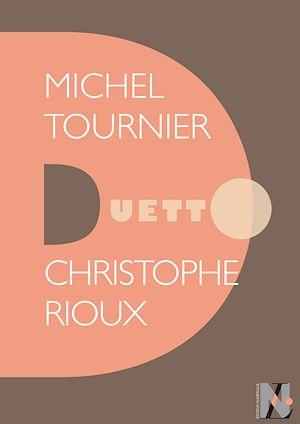 Téléchargez le livre :  Michel Tournier - Duetto