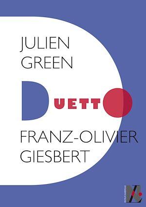 Téléchargez le livre :  Julien Green - Duetto