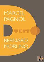 Télécharger le livre :  Marcel Pagnol - Duetto