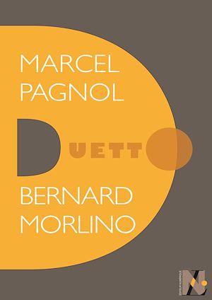 Téléchargez le livre :  Marcel Pagnol - Duetto
