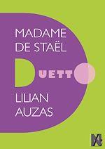 Télécharger le livre :  Madame de Staël - Duetto
