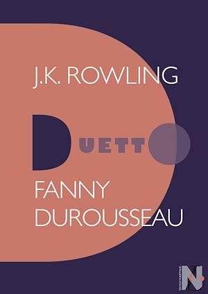 Téléchargez le livre :  J. K. Rowling - Duetto