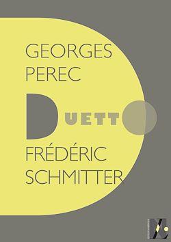 Téléchargez le livre numérique:  Georges Perec - Duetto