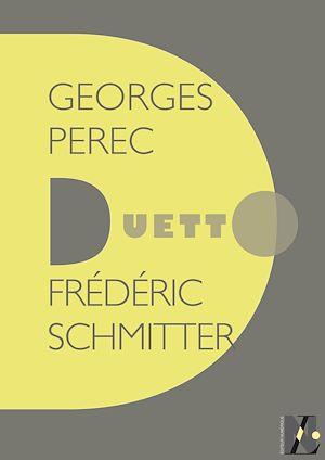 Téléchargez le livre :  Georges Perec - Duetto