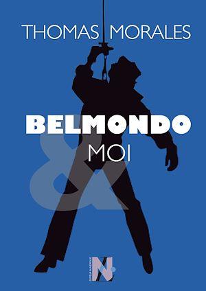 Téléchargez le livre :  Belmondo & moi
