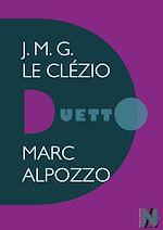 Télécharger le livre :  J.M.G. Le Clézio - Duetto