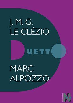 Téléchargez le livre numérique:  J.M.G. Le Clézio - Duetto