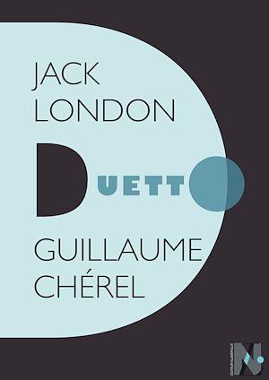 Téléchargez le livre :  Jack London - Duetto