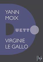 Télécharger le livre :  Yann Moix - Duetto