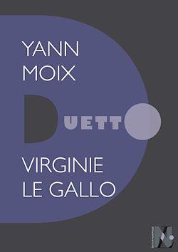 Téléchargez le livre numérique:  Yann Moix - Duetto