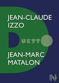 Télécharger le livre : Jean-Claude Izzo - Duetto