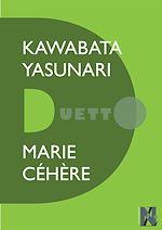 Télécharger le livre :  Kawabata Yasunari - Duetto
