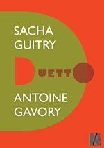 Télécharger le livre :  Sacha Guitry - Duetto