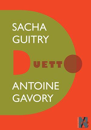 Téléchargez le livre :  Sacha Guitry - Duetto