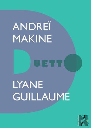Téléchargez le livre :  Andreï Makine - Duetto