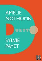 Télécharger le livre :  Amélie Nothomb - Duetto
