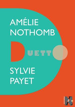 Téléchargez le livre :  Amélie Nothomb - Duetto