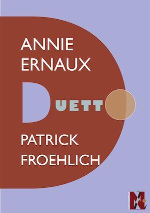 Téléchargez le livre :  Annie Ernaux - Duetto