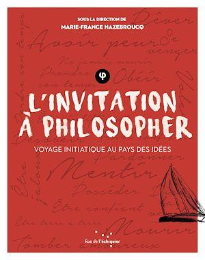 Téléchargez le livre :  L'Invitation à philosopher