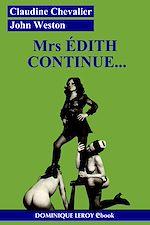 Télécharger le livre :  Mrs Édith continue…