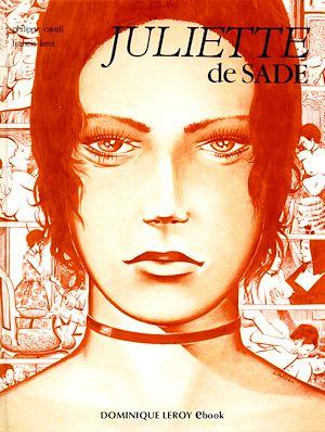 Téléchargez le livre :  Juliette de Sade en BD, volume 1