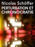 Télécharger le livre :  Perturbation et chronocratie