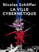 Télécharger le livre :  La ville cybernétique