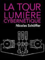 Télécharger le livre :  La Tour lumière cybernétique