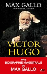 Télécharger le livre :  Victor Hugo (édition intégrale)