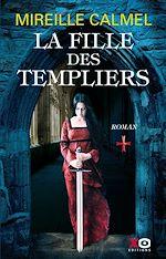 Télécharger le livre :  La fille des Templiers - tome 1