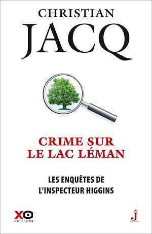 Téléchargez le livre :  Les enquêtes de l'Inspecteur Higgins - Tome 27 Crime sur le lac Léman
