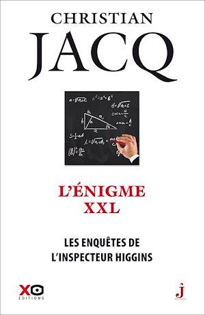 Téléchargez le livre :  Les enquêtes de l'inspecteur Higgins - tome 30 L'énigme XXL
