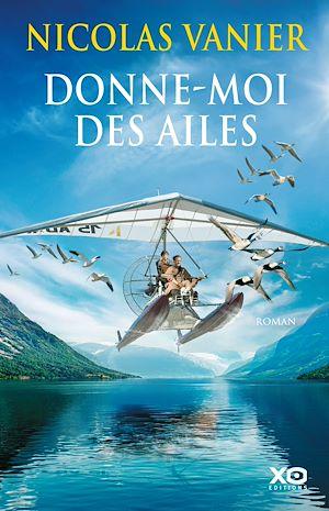 Téléchargez le livre :  Donne-moi des ailes