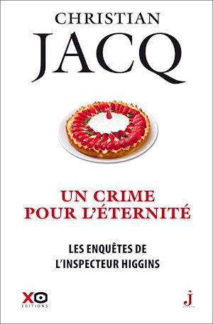 Téléchargez le livre :  Les enquêtes de l'inspecteur Higgins - tome 33 Un crime pour l'éternité
