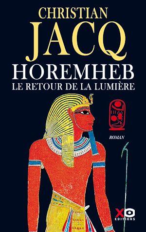 Téléchargez le livre :  Horemheb - Le retour de la lumière