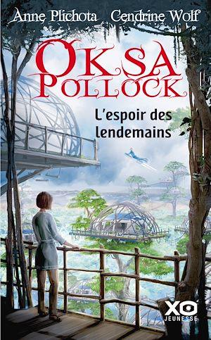Téléchargez le livre :  Oksa Pollock - L'espoir des lendemains